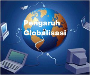pengaruh globalisasi