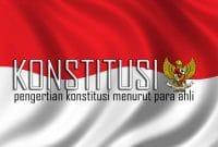 pengertian konstitusi menurut para ahli