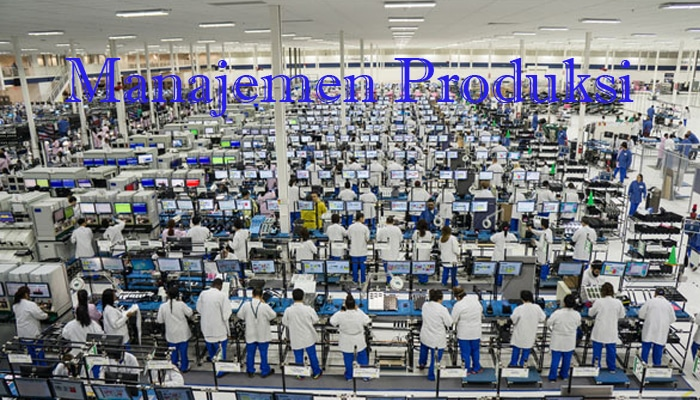 Manajemen Produksi