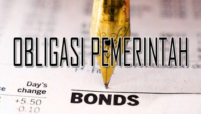 Pengertian Obligasi Pemerintah Penerbitan Keuntungan Dan