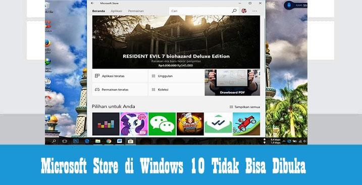 Cara Mengatasi Microsoft Store di Windows 10 Bermasalah dan Tidak ...